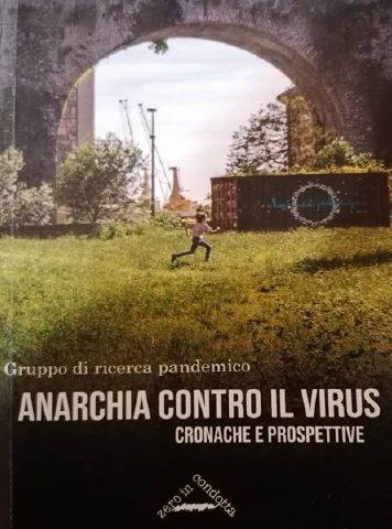Anarchia contro il Virus