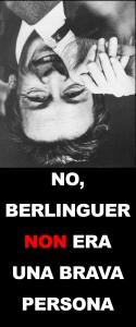 Berlinguer non era una brava persona
