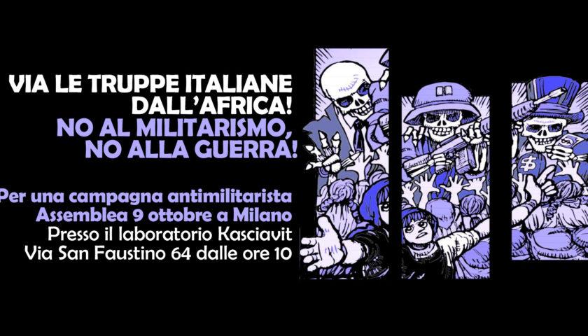 Assemblea per una campagna antimilitarista. Via le truppe italiane dall'Africa! No al militarismo, no alla guerra!