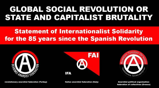 La rivoluzione sociale globale o la brutalità di stato e capitalismo. 85° anniversario della rivoluzione spagnola